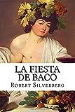 La fiesta de Baco (Spanish Edition)