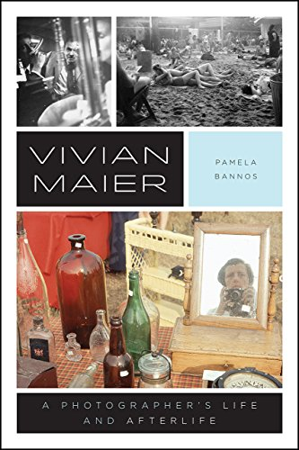 Vivian Maier A Photographers Life and Afterlife [Bannos, Pamela] (Tapa Blanda)