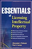 img - for Essentials of Licensing Intellectual Property (Essentials (John Wiley)) book / textbook / text book