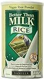 Better Than Milk Vanilla Vegan Rice Powder, 21.4 Ounce