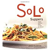 Solo Suppers: Simple Delicious Meals to Cook for Yourselfby Joyce Goldstein
