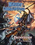 Master of the Fallen Fortress (Pathfinder)