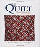 Elise Roberts The Quilt: A History and Celebration of an American Art Form