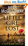 Little Girl Lost: A Lucy Black Thrill...