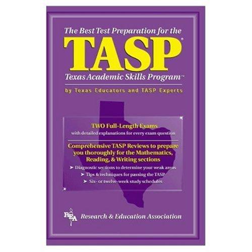 TASP -- The Best Test Preparation for the Texas Academic Skills Program (Test Preps)
