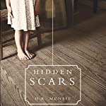 Hidden Scars: The Shattering Effects of Child Abuse | D.R. McNeil