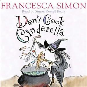 Don't Cook Cinderella Audiobook