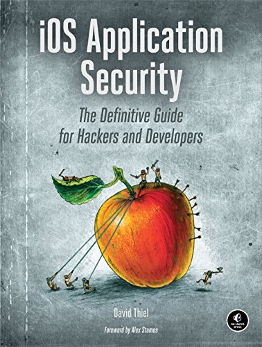 iOS Application Security: The Definitive Guide for Hackers and Developers (Ios Electronics compare prices)
