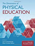 img - for The Dimensions of Physical Education - BOOK ONLY book / textbook / text book