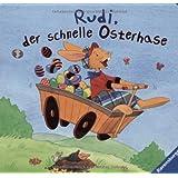 """Rudi, der schnelle Osterhasevon """"Kerstin M. Schuld"""""""