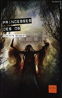 Princesses des os par Bousquet
