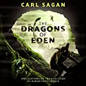 The Dragons of Eden: Speculations on the Evolution of Human Intelligence Audiobook by Carl Sagan Narrated by JD Jackson