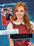 Bella Thorne: Shaking Up the Small Screen (Pop Culture Bios: Superstars)
