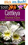 Cattleya Orchid Care: The Ultimate Po...