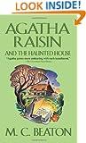Agatha Raisin and the Haunted House (Agatha Raisin Mysteries, No. 14)