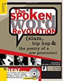 By Mark Eleveld - Spoken Word Revolution with CD: Slam, Hip Hop & the Poetry of a New Generation (1st Edition) (1/16/05)