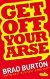 Get Off Your Arse (English Edition)