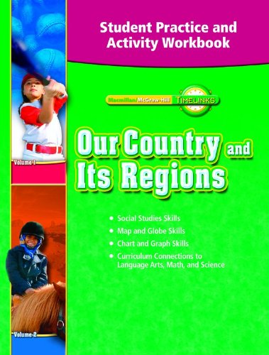TimeLinks: Our Country and Its Regions, Grade 4: Student Practice and Activity Workbook