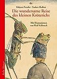 img - for Die wundersame Reise des kleinen Kr terichs. ( Ab 5 Jahre). book / textbook / text book