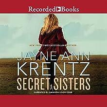 Secret Sisters | Livre audio Auteur(s) : Jayne Ann Krentz Narrateur(s) : Amanda Cobb
