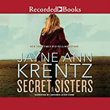Secret Sisters (       UNABRIDGED) by Jayne Ann Krentz Narrated by Amanda Cobb