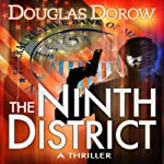 The Ninth District: A Thriller | Douglas Dorow