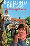 The Strange House (0099418606) by Briggs, Raymond