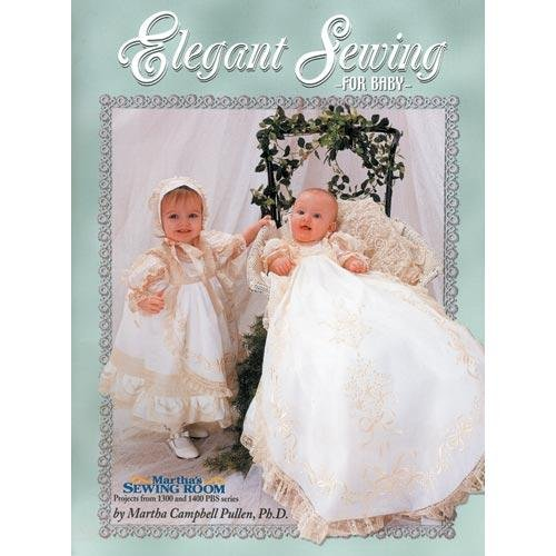 Elegant Sewing For Baby