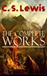 The Complete Works of C. S. Lewis: Fa...