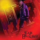 Scars On Broadway By Scars on Broadway (2008-07-28)
