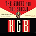 The Sword and the Shield | Christopher Andrew,Vasilli Mitrokhin
