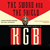 The Sword and the Shield | [Christopher Andrew, Vasilli Mitrokhin]