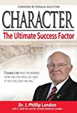 img - for Character | The Ultimate Success Factor book / textbook / text book