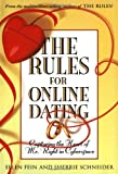 Ellen Fein The Rules for Online Dating: Capturing the Heart of Mr. Right in Cyberspace