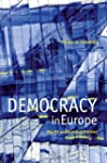 Democracy in Europe: The EU and Natio...