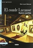 El conde Lucanor/ The Count Lucanor: Nueve Cuentos / Nine Stories (Leer Y Aprender) (Spanish Edition) (8853007206) by Manuel, Don Juan