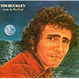 Look At The Foolby Tim Buckley