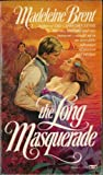 The Long Masquerade (0449204847) by Brent, Madeleine