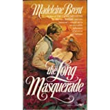 The Long Masqueradeby Madeleine Brent