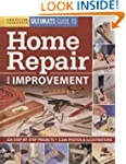 Ultimate Guide to Home Repair & Impro...