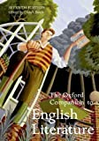 The Oxford Companion to English Literature (Oxford Companions) 7th (seventh) Edition published by OUP Oxford (2009) unknown