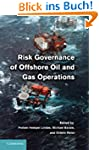 Risk Governance of Offshore Oil and G...