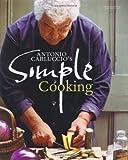 Antonio Carluccio's Simple Cooking Antonio Carluccio