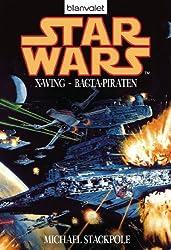 Star Wars X-Wing - Bacta-Piraten