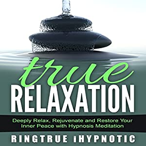 True Relaxation Audiobook