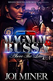 Magnum and Bussa: Above The Law