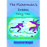 "The Fisherman's Dream - Fairy Tale (Edition SchreibARTelier 2012)von ""Annina Boger"""