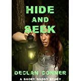 "Hide and Seek (Short story) (English Edition)von ""Declan Conner"""
