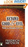 Beyond Good and Evil: Prelude to a Ph...