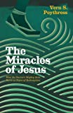 img - for The Miracles of Jesus: How the Savior's Mighty Acts Serve as Signs of Redemption book / textbook / text book